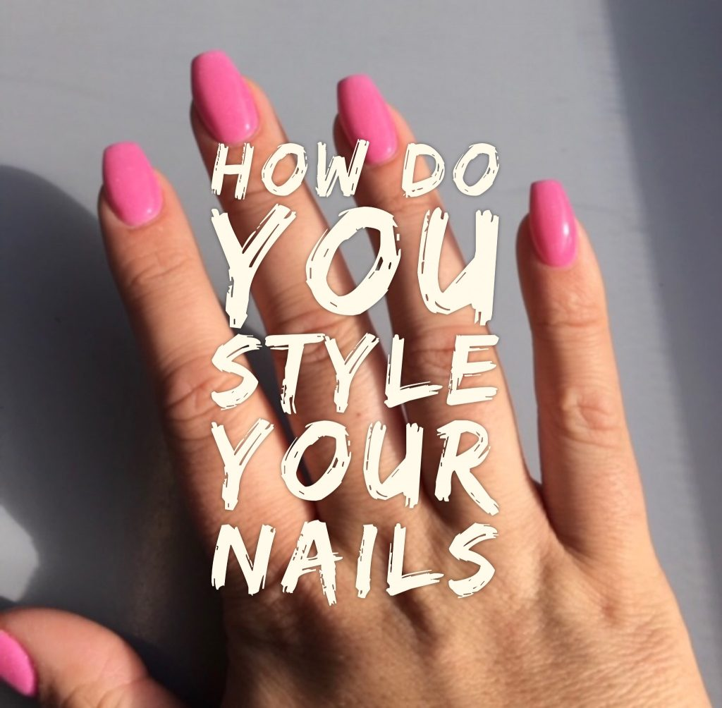 Ways To Style Your Nails