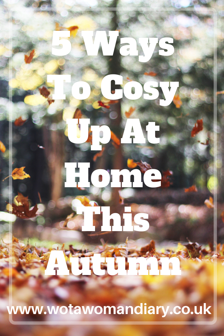 5 Ways To Cosy Up At Home This Autumn