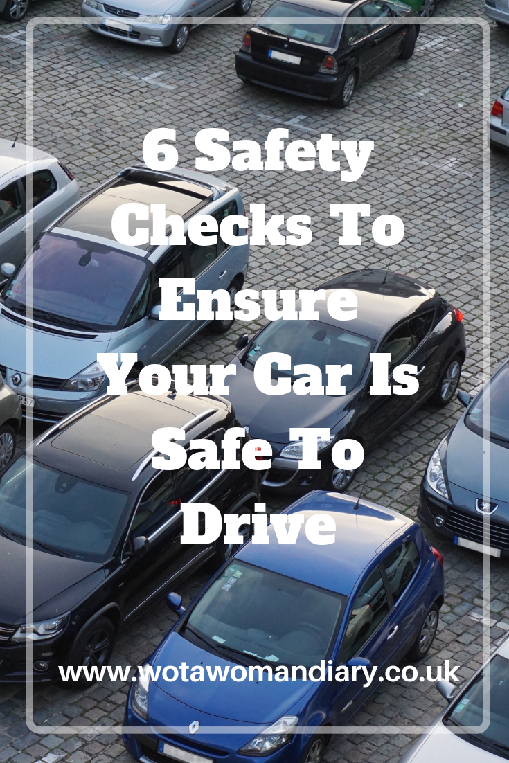 6 Safety Checks To Ensure Your Car Is Safe To Drive
