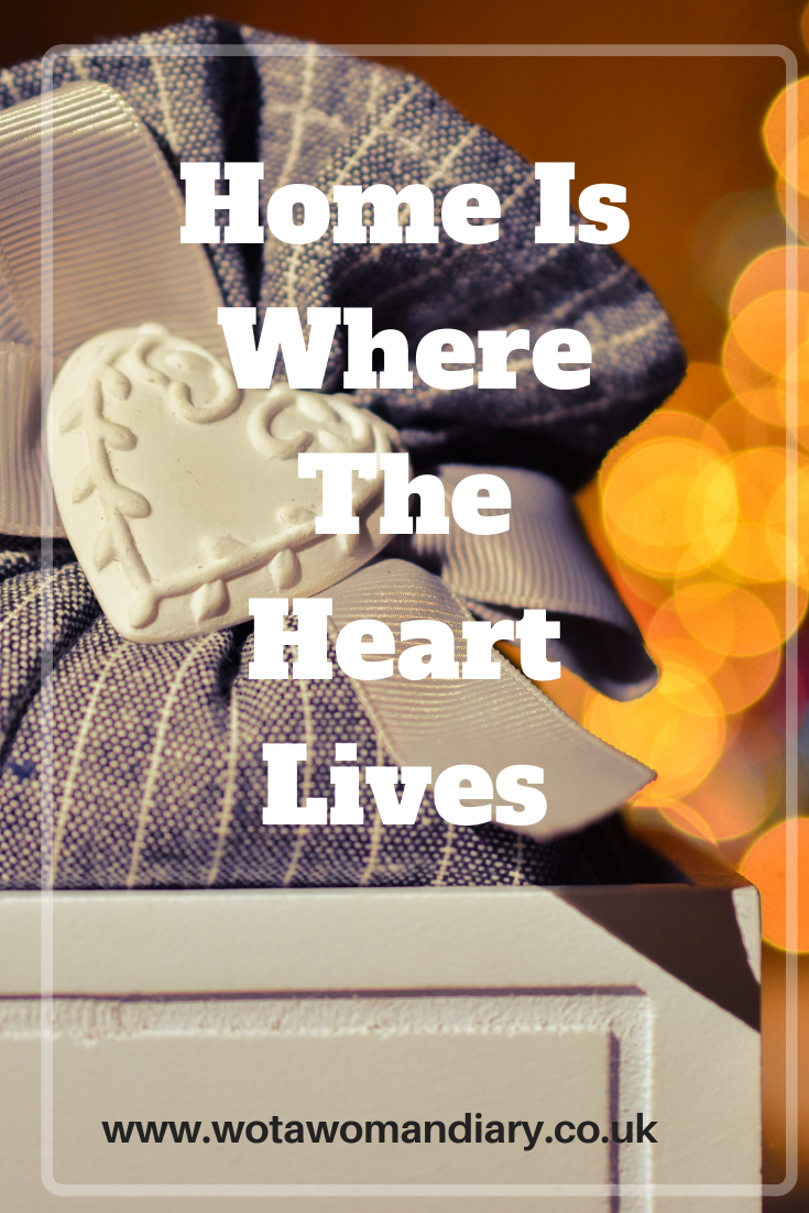 Home Is Where The Heart Lives