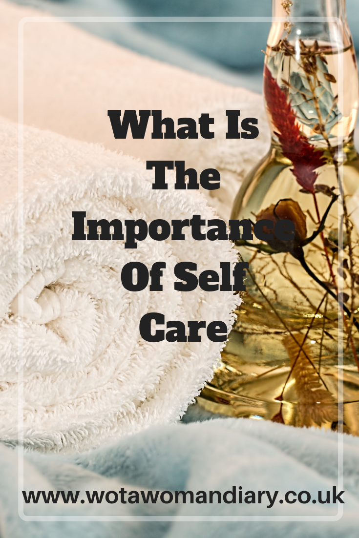 What Is The Importance Of Self Care