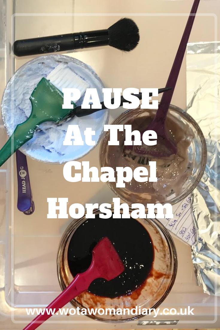 PAUSE At The Chapel Horsham