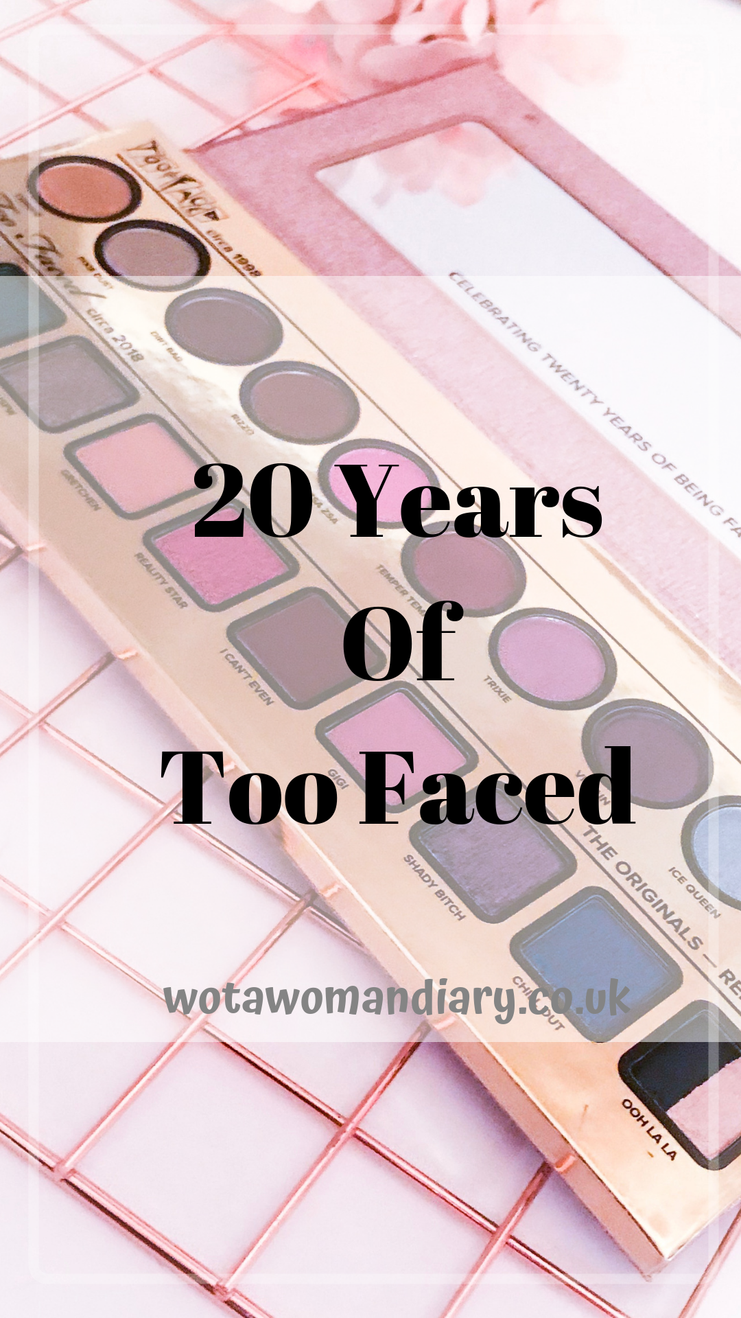 20 Years Of Too Faced