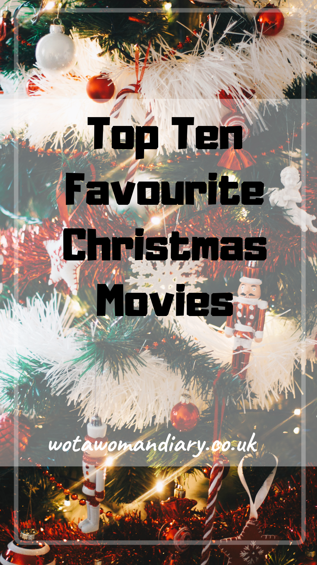 Top Ten Favourite Christmas Movies