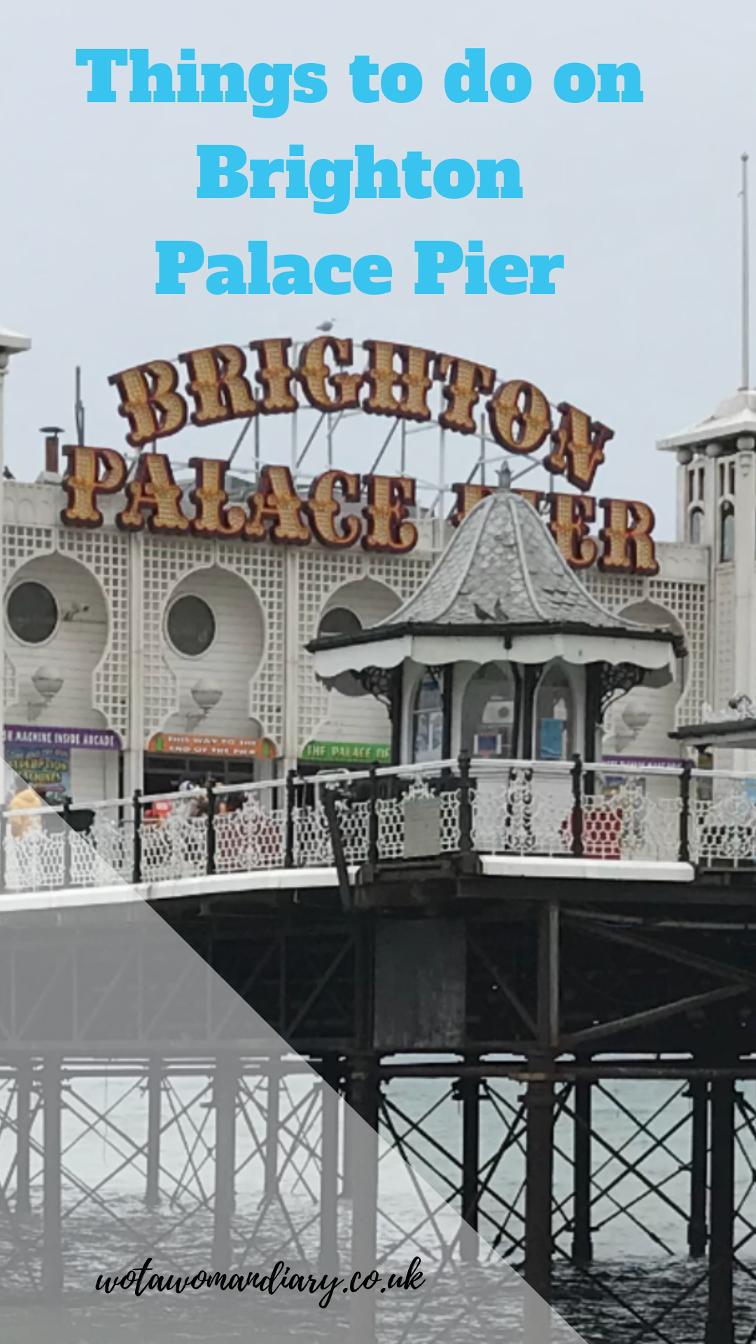 things to do on brighton palace pier text image