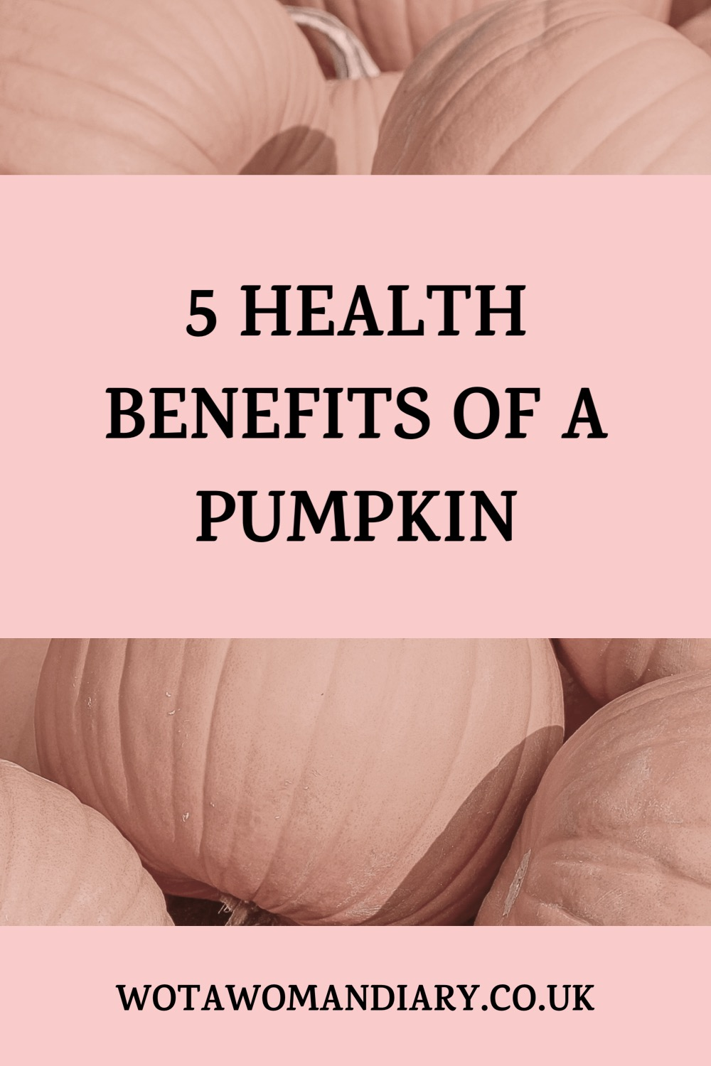 text image which reads 5 health benefits of a pumpkin with blurred pumpkin image in the background